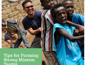 Tips for Forming Strong Mission Teams
