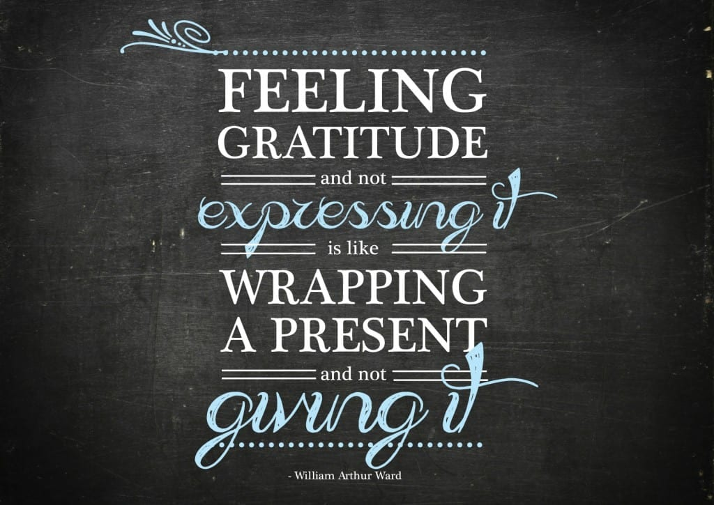 feeling gratitude william arthur quote