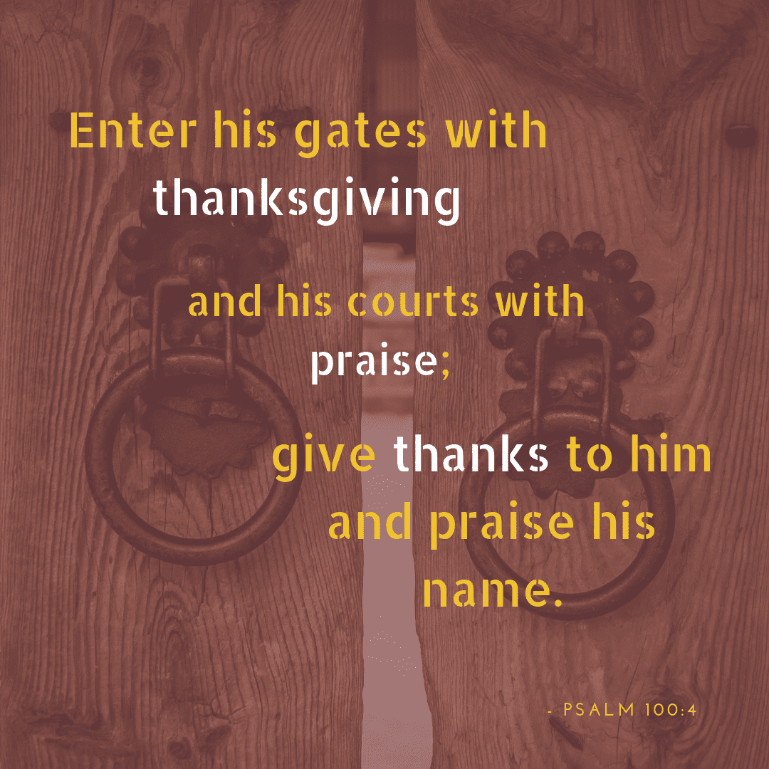 Thanksgiving Bible Verses psalm 100